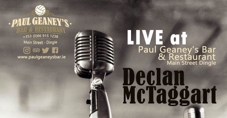 Declan Mc Taggart Live Music at Paul Geaney's Bar & Restaurant Dingle Wild Atlantic Way