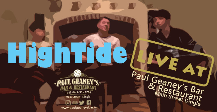 HighTide Live Music at Paul Geaney's Bar Restaurant Dingle Wild Atlantic Way