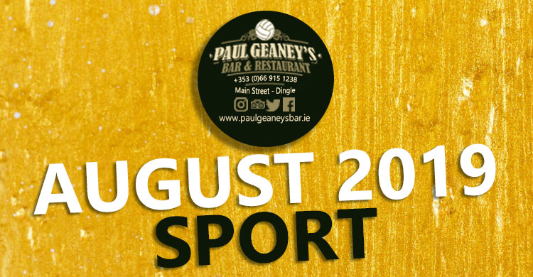 August 2019 Line Up at Paul Geaney's Bar & Restaurant Dingle Wild Atlantic Way