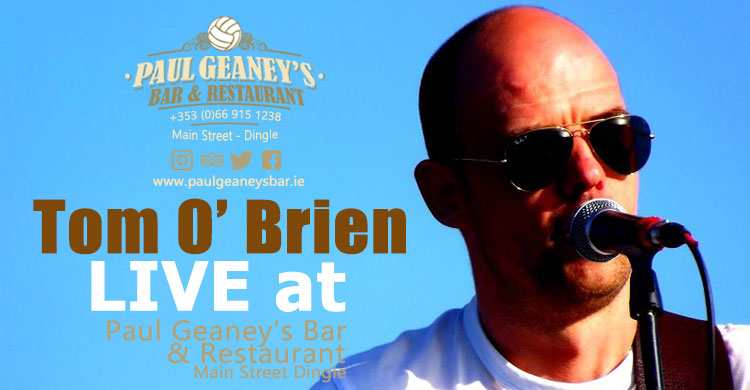 Tom O Brien Live Music at Paul Geaney's Bar Restaurant Dingle Wild Atlantic Way